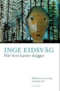 Når livet kaster skygger (ebok) av Inge Eidsv