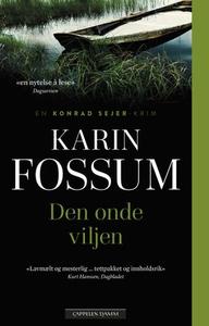 Den onde viljen (ebok) av Karin Fossum