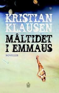 Måltidet i Emmaus (ebok) av Kristian Klausen