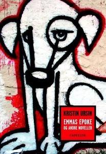 Emmas epoke (ebok) av Kristin Ursin