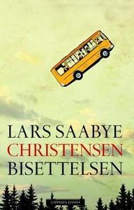 Bisettelsen (ebok) av Lars Saabye Christensen