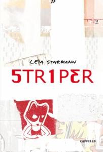 Striper (ebok) av Leia Starmann