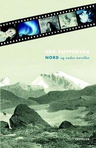 Nord og andre noveller (ebok) av Odd Klippenv