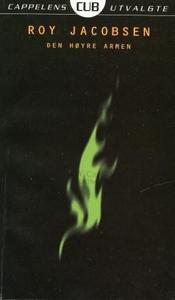 Den høyre armen (ebok) av Roy Jacobsen