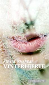 Vinterhjerte (ebok) av Siri M. Kvamme