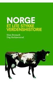 Norge (ebok) av Stian Bromark, Dag Herbjørnsr