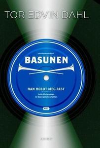 Basunen (ebok) av Tor Edvin Dahl