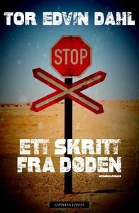 Ett skritt fra døden (ebok) av Tor Edvin Dahl