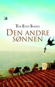 Den andre sønnen (ebok) av Tor Even Svanes