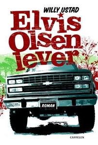 Elvis Olsen lever (ebok) av Willy Ustad