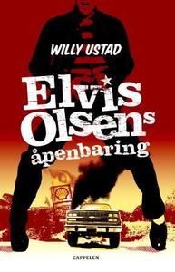 Elvis Olsens åpenbaring (ebok) av Willy Ustad