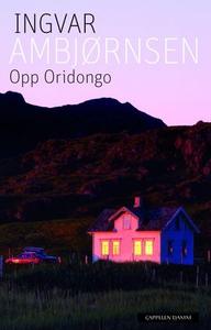 Opp Oridongo (ebok) av Ingvar Ambjørnsen