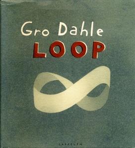 Loop (ebok) av Gro Dahle