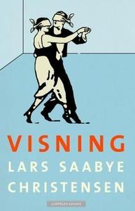 Visning (ebok) av Lars Saabye Christensen
