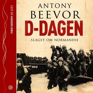 D-Dagen (lydbok) av Antony Beevor