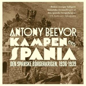 Kampen om Spania (lydbok) av Antony Beevor