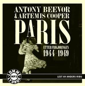 Paris etter frigjøringen (lydbok) av Antony B