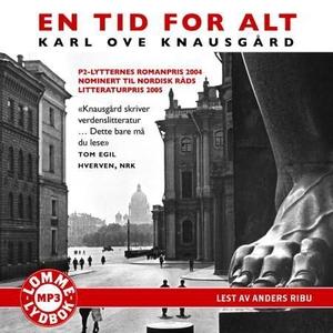 En tid for alt (lydbok) av Karl Ove Knausgård