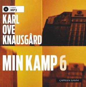 Min kamp 6 (lydbok) av Karl Ove Knausgård