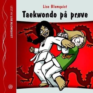 Taekwondo på prøve (lydbok) av Lise Blomquist