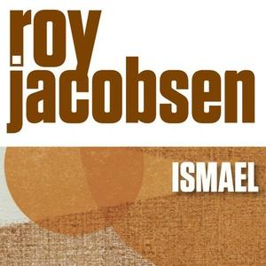 Ismael (lydbok) av Roy Jacobsen