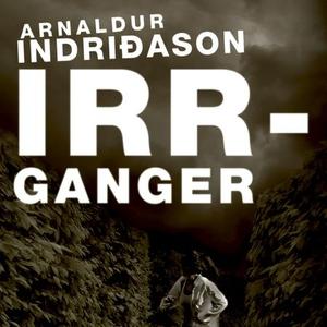 Irrganger (lydbok) av Arnaldur Indriðason, In