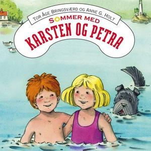 Sommer med Karsten og Petra (lydbok) av Tor Å