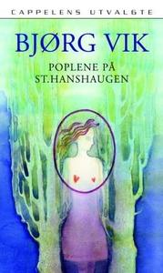 Poplene på St. Hanshaugen (ebok) av Bjørg Vik