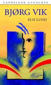 Elsi Lund (ebok) av Bjørg Vik