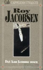 Det kan komme noen (ebok) av Roy Jacobsen