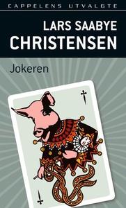 Jokeren (ebok) av Lars Saabye Christensen