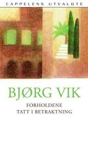 Forholdene tatt i betraktning (ebok) av Bjørg