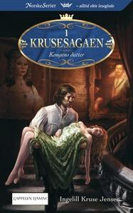 Kongens datter (ebok) av Ingelill Kruse Jense