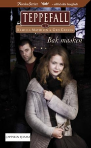 Bak masken (ebok) av Kamilla Mathisen, Gro Gr