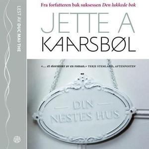 Din nestes hus (lydbok) av Jette A. Kaarsbøl