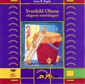 Svanhild Olsens elegante musefangeri