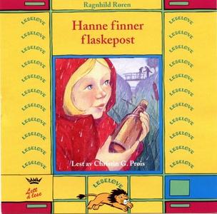 Hanne finner flaskepost (lydbok) av Ragnhild