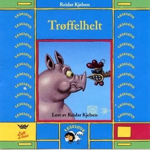 Trøffelhelt (lydbok) av Reidar Kjelsen