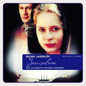 Jerusalem (lydbok) av Selma Lagerlöf