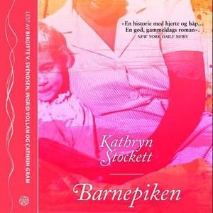 Barnepiken (lydbok) av Kathryn Stockett