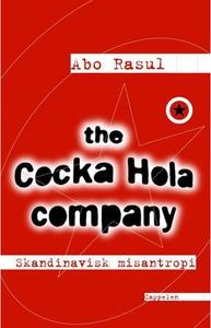 The Cocka Hola company (ebok) av Abo Rasul