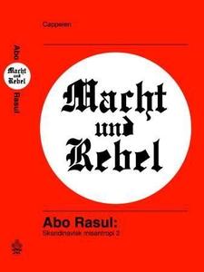 Macht und Rebel (ebok) av Abo Rasul