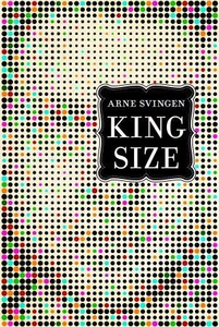 King size (ebok) av Arne Svingen