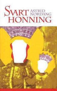 Svart honning (ebok) av Astrid Nordang