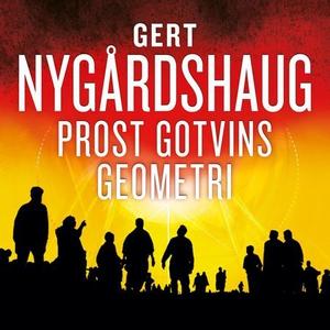 Prost Gotvins geometri (lydbok) av Gert Nygår