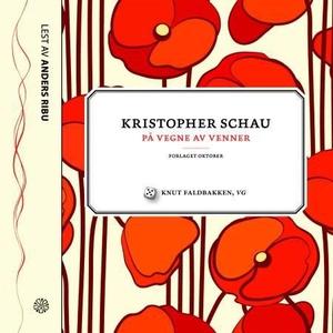 På vegne av venner (lydbok) av Kristopher Sch