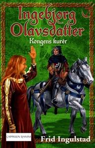 Kongens kurér (ebok) av Frid Ingulstad