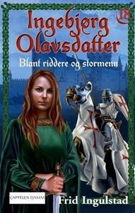 Blant riddere og stormenn (ebok) av Frid Ingu