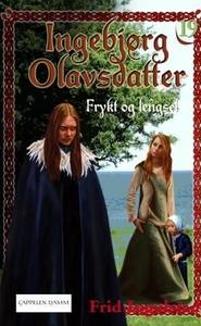 Frykt og lengsel (ebok) av Frid Ingulstad