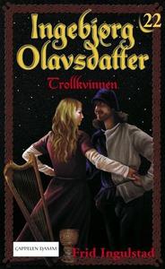 Trollkvinnen (ebok) av Frid Ingulstad
